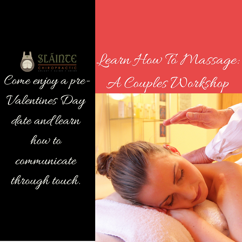 Learn How To Massage:  A Couples Workshop