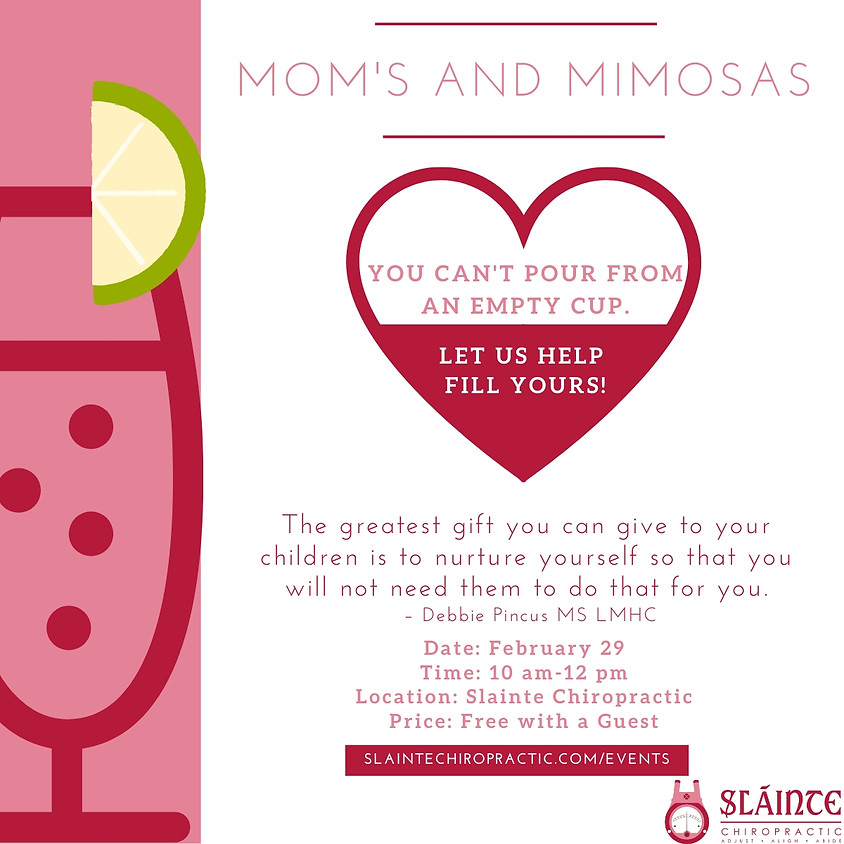 Mom's and Mimosas
