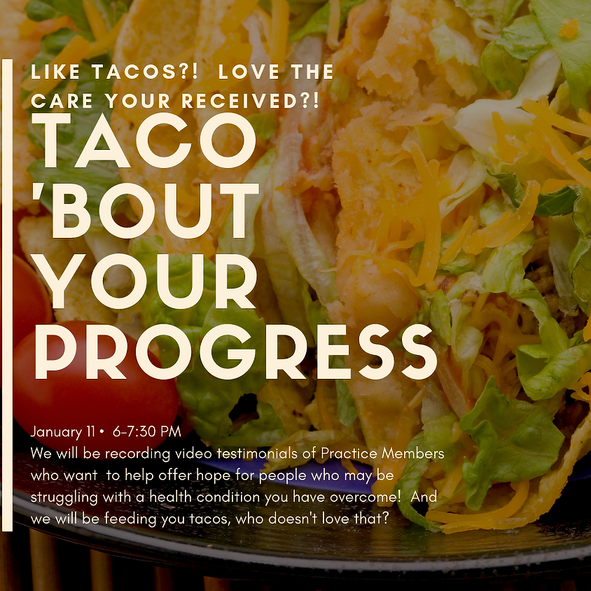 Taco 'Bout Your Progress
