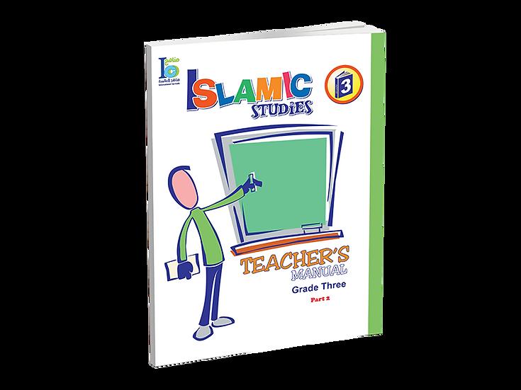 Islamic Studies Teacher's Manual Grade 3, Part 2