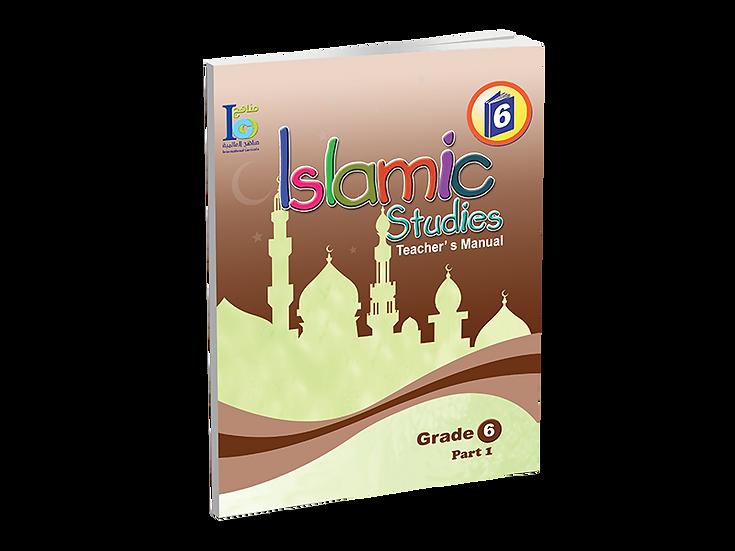 Islamic Studies Teacher's Manual Grade 6, Part 1