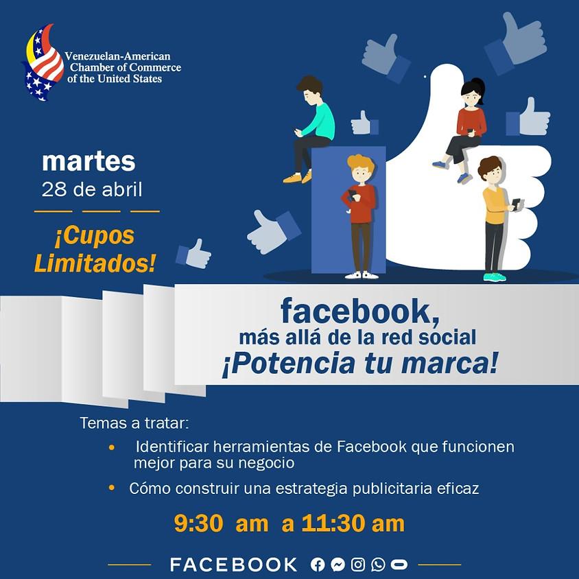 """Webinar: Facebook más allá de la red social """"Potencia tu Marca"""""""