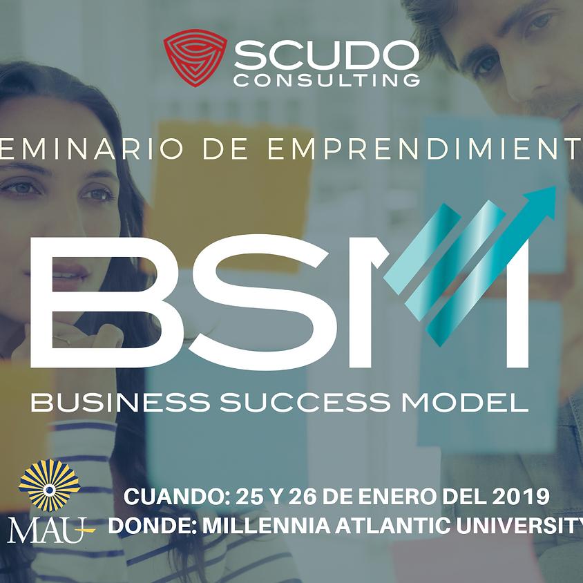 Seminario de Emprendimiento BUSINESS SUCCESS MODEL (BSM)