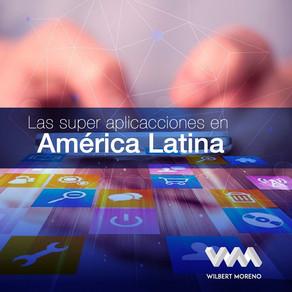 Las super aplicaciones en América Latina