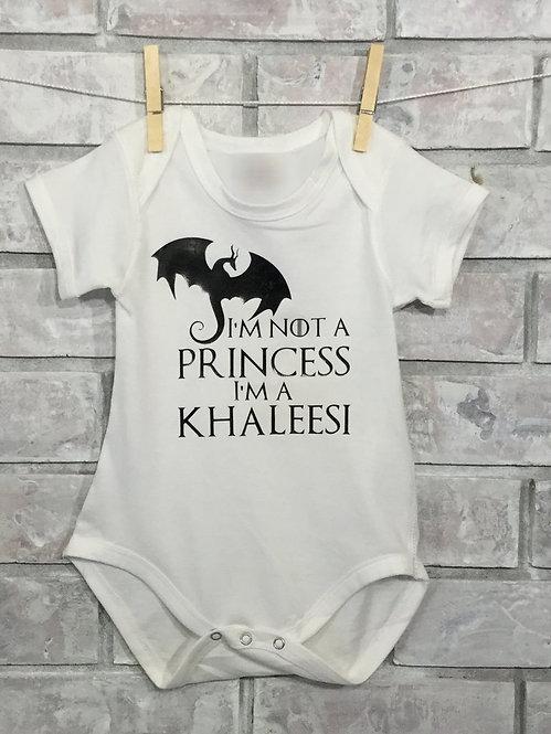 I'm Not a Princess I'm a Khaleesi - Game of Thrones