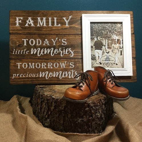 Family - Today's Little Moments Tomorrow's Precious Memories