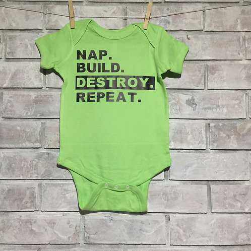 Nap. Build. Destroy. Repeat.