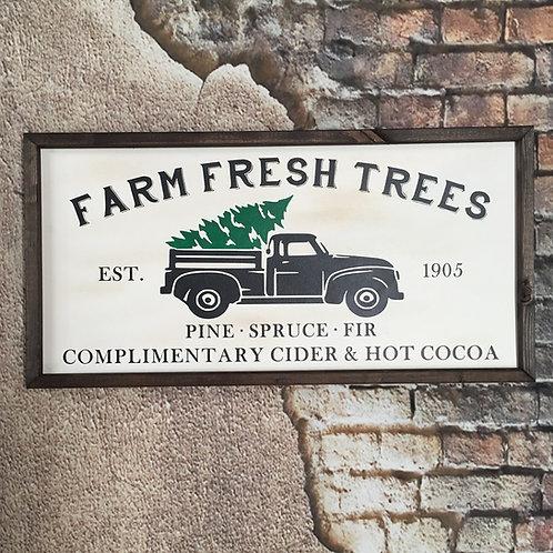 Farm Fresh Trees - Vintage Truck - Farmhouse Sign