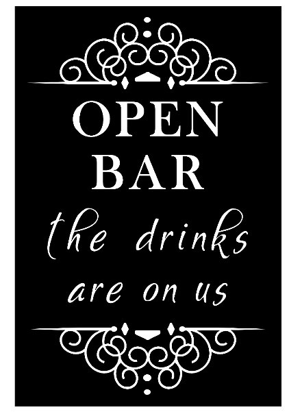 Open Bar - Drinks on Us