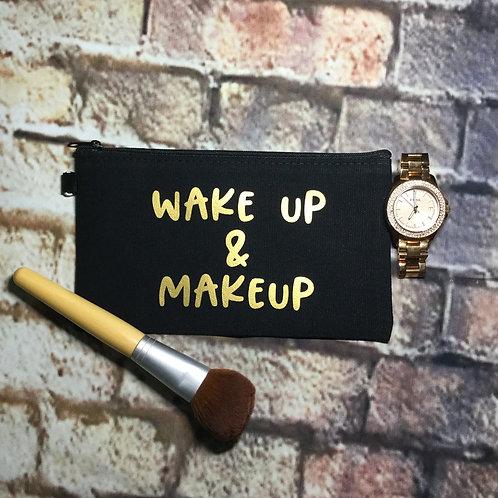 Wake Up & Makeup