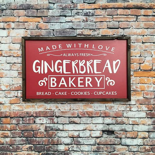 Gingerbread Bakery Farmhouse Sign