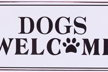 Plåtskylt / Dogs Welcome