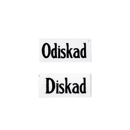 Skylt Diskad/Odiskad
