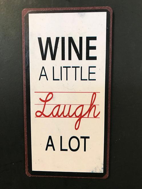Kylskåpsmagnet/wine a little laugh a lot