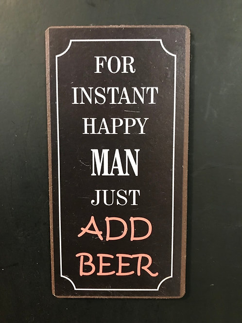 Kylskåpsmagnet/For instant happy man