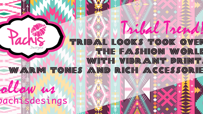 Fashion Trend: Tribal! Our Favorite trend!!!