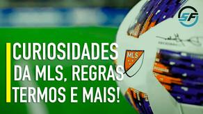 Curiosidades sobre a MLS. Regras, termos e muito mais!