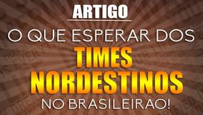 TIMES NORDESTINOS NO BRASILEIRÃO