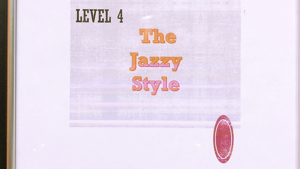 Level 4 The Jazzy Style