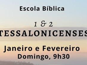 Escola Bíblica: 1 e 2 Tessalonicenses