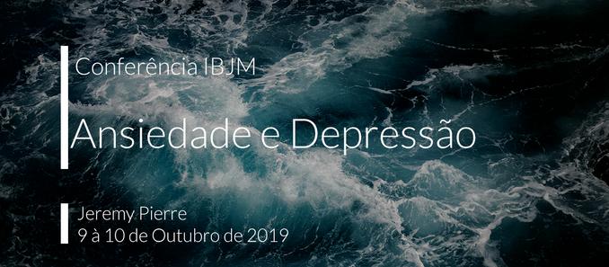 """Conferência sobre Aconselhamento """"Ansiedade e Depressão"""""""