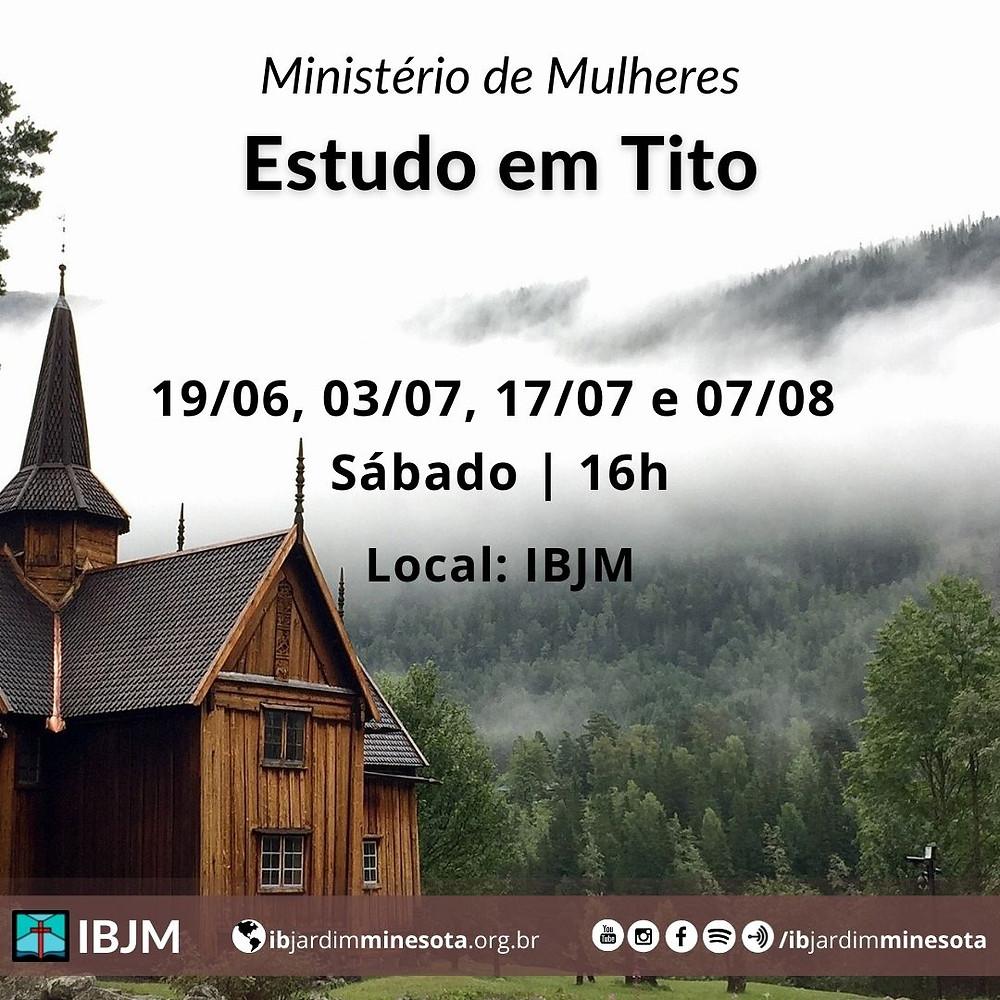 Ministério de Mulheres IBJM: estudo em Tito
