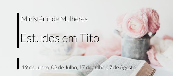 Ministério de Mulheres: Estudo em Tito