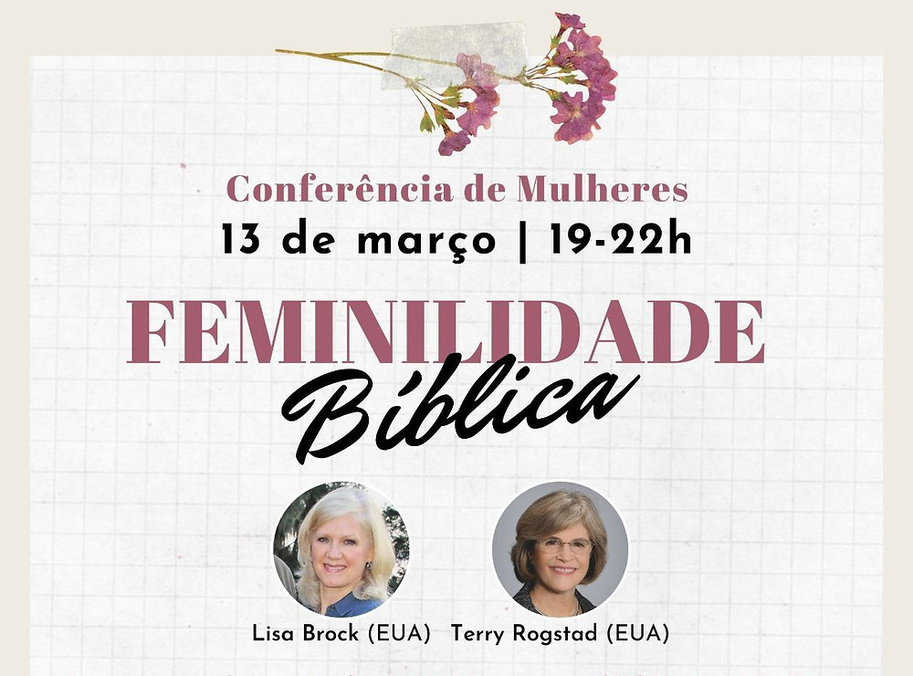 Conferência de Mulheres 13 de março | 19-22h  Femilidade Bíblica