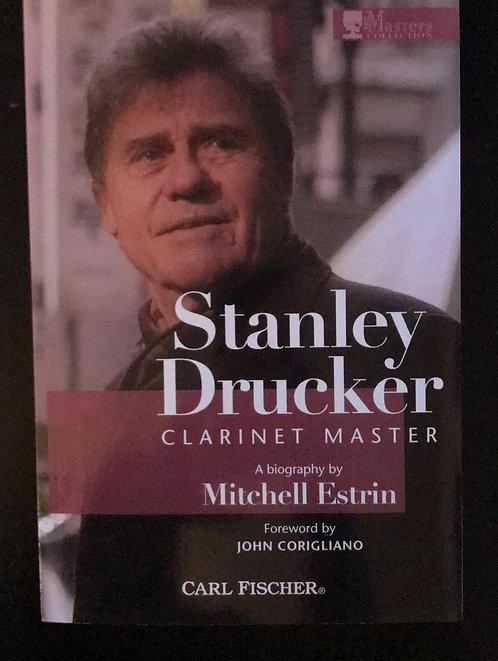 Stanley Drucker: Clarinet Master