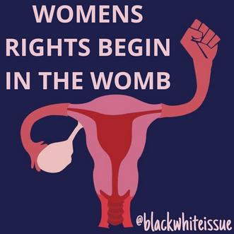 Womens Rights Begin in the Womb