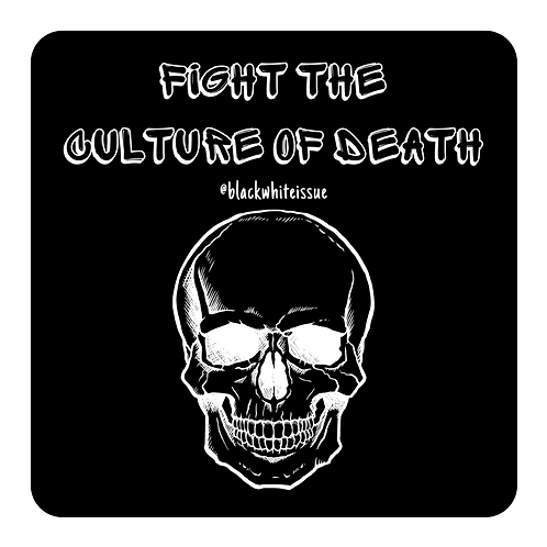 'Fight the Culture of Death' Sticker