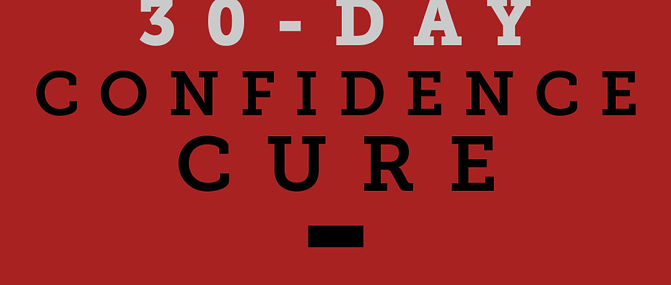 30-day Inner Confidence Cure