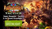 Super Dungeon Tactics is Greenlit!