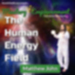 ME-Matthew-John-Energy-Field-Square.jpg