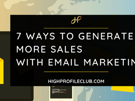 7 Ways to Generate More Sales With Email Marketing