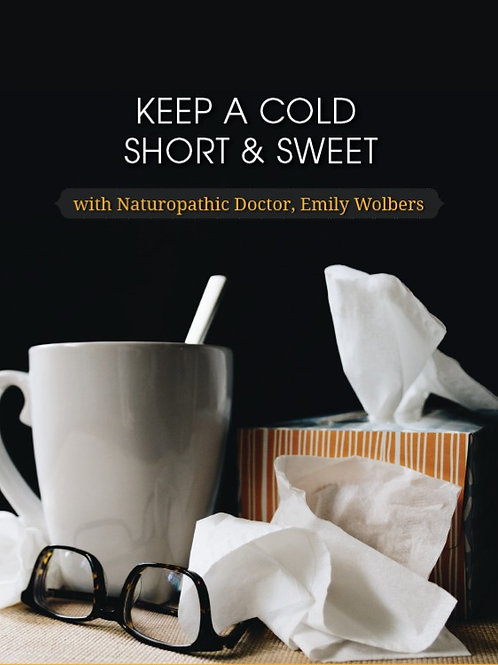 Keep a Cold Short & Sweet