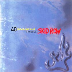 40 Seasons: The Best of Skid Row