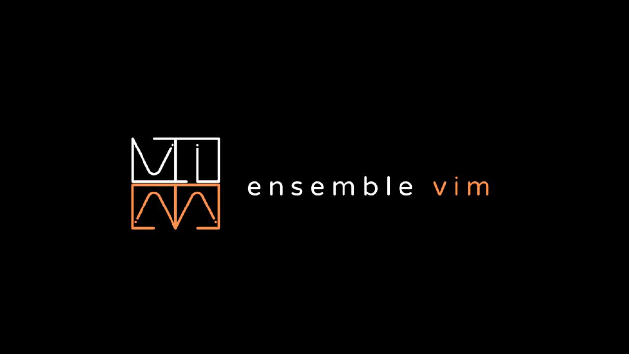 Ensemble Vim