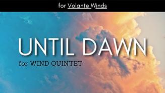 Until Dawn for Volante Winds