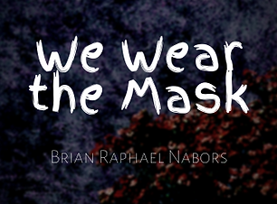 We Wear the Mask.png