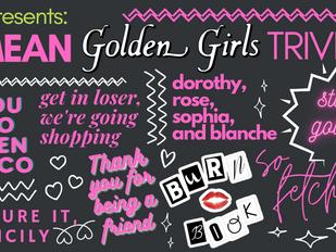 Mean Golden Girls Trivia