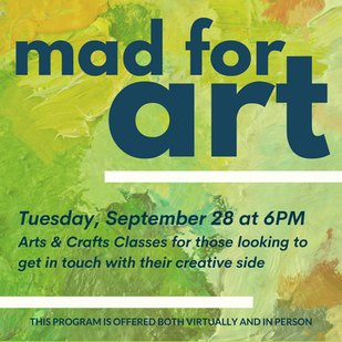 Sign up now for Mad for Art!