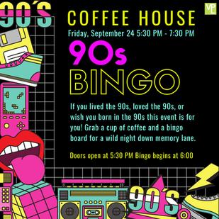 90s Bingo Sign Ups are Open!