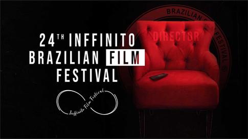 24th Inffinito Brazilian Film Festival | Festivais