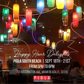 HAPPY HOUR DELIGHTS @ PIOLA SOUTH BEACH