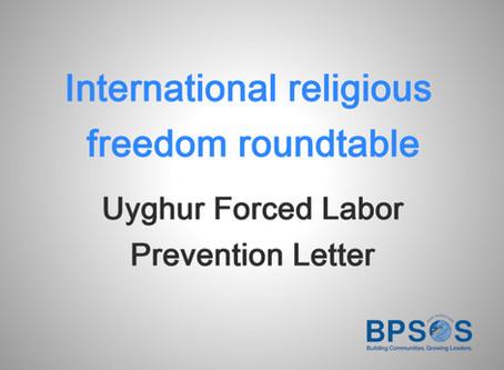 IRF RT Uyghur Forced Labor Prevention Letter