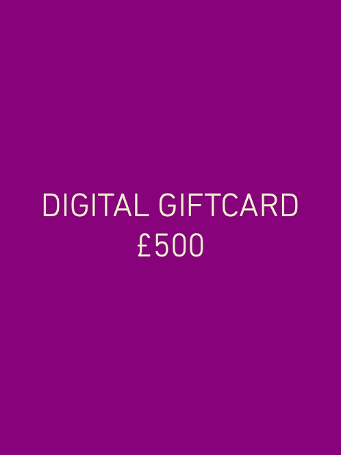 Digital Giftcard £500