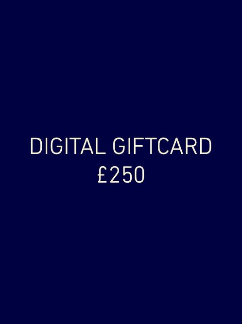 Digital Giftcard £250