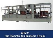 ARM-2 Tam Otomatik Koli Bantlama Sistemi