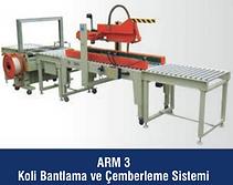ARM-3 Koli Bantlama ve Çemberleme Hattı